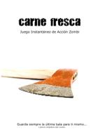 [SPANISH] Carne Fresca