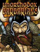 Unorthodox Barbarians (for Iron Gauntlets)