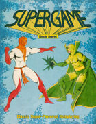 Supergame: Super-Powered RPG (Classic Reprint)