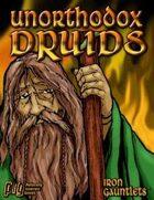 Unorthodox Druids (for Iron Gauntlets)