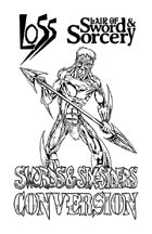 Swords & Six-Siders LoSS Conversion