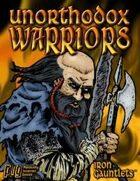 Unorthodox Warriors (for Iron Gauntlets)