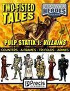 Disposable Heroes Pulp Statix 1: Villains