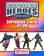 Disposable Heroes Superhero Statix 1