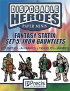 Disposable Heroes Fantasy Statix 5: Iron Gauntlets