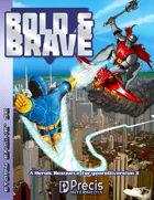 Bold & Brave
