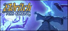 Eldritch Ass Kicking