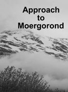 Approach to Moergorond