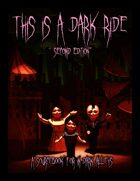 This is a Dark Ride 2nd Edition