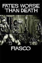 Fates Worse Than Death: A Fiasco Playset