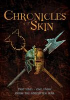 Chronicles of Skin Rules
