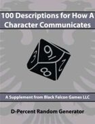 D-Percent - 100 Descriptions for How a Character Communicates