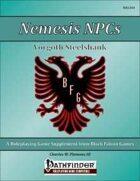 Nemesis NPCs - Vorgoth Steelshank [PFRPG]