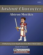 Instant Character - Abiron Morikis [PFRPG]