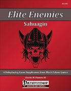 Elite Enemies - Sahuagin [PFRPG]