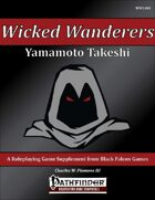 Wicked Wanderers - Yamamoto Takeshi [PFRPG]