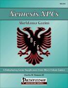 Nemesis NPCs - Akeldama Gazini [PFRPG]