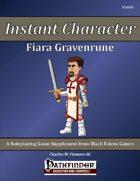 Instant Character - Fiara Gravenrune [PFRPG]