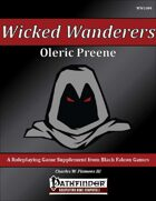 Wicked Wanderers - Oleric Preene [PFRPG]