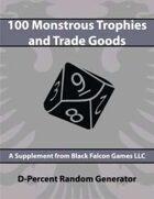 D-Percent - 100 Monstrous Trophies & Trade Goods
