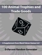 D-Percent - 100 Animal Trophies & Trade Goods