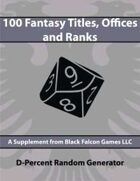 D-Percent - 100 Fantasy Titles, Offices, & Ranks