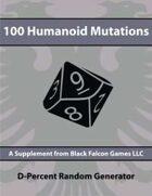 D-Percent - 100 Humanoid Mutations