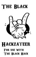 The Black Hackzetteer Volume 1 Number 1