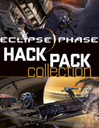 Eclipse Phase: All Hack Packs [BUNDLE]