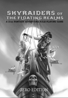 Skyraiders of the Floating Realms Zero Edition