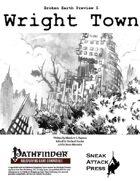 Broken Earth Prevew 5: Wright Town