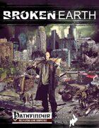 Broken Earth Player\'s Guide (PFRPG)