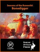 Seasons of the Runewild: Bonedigger