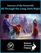 Seasons of the Runewild: All Through the Long Dark Night