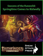 Seasons of the Runewild: Springtime Comes to Kidwelly (PF2)