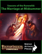 Seasons of the Runewild: The Marriage at Midsummer (PF2)