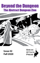 Beyond the Dungeon #2 - The Zine of Abstract Dungeon