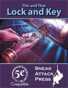 This and That: Lock and Key (5e)