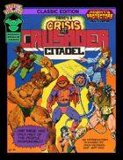 Crisis at Crusader Citadel Classic Edition for V&V