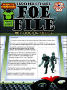 Foe File 07: Doctor Killjoy