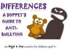 Differences - a Soppet's guide to anti-bullying
