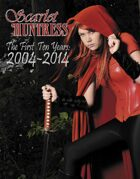 Scarlet Huntress The First Ten Years: 2004-2014
