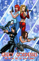 Geeky Goddesses: The Pin-up Art of Sean Forney
