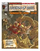Legends of Steel - Barbarians of Lemuria Edition