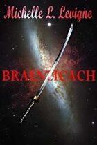 Braenlicach (The Zygradon Chronicles, #2)