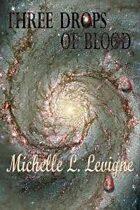 Three Drops of Blood (The Zygradon Chronicles, #3)2