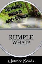 Rumple What?