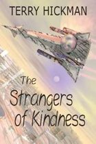 The Strangers of Kindness