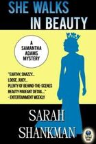 She Walks in Beauty (A Samantha Adams Mystery, #4)