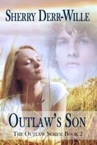 Outlaw's Son (Outlaw Series, #2)